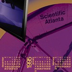 Scientific Atlanta Calendar Kevin Ames first digital project with Eddie Tapp and Linda Adams-Wellin